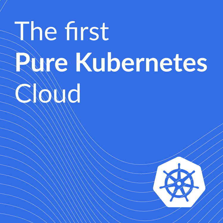Puzl - the first Pure Kubernetes Cloud